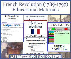 French Revolution (1789-1799) Free Educational Materials - Including Outlines, Timelines, Worksheets, Workbooks, PowerPoints, and More