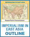 Imperialism in East Asia Outline