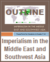 Imperialism in the Middle East and SW Asia Outline