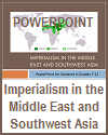 Imperialism in the Middle East and SW Asia Powerpoint