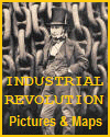 Industrial Revolution Maps and Pictures