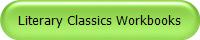 Literary Classics Workbooks