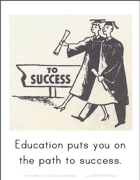 Education puts you on the path to success.