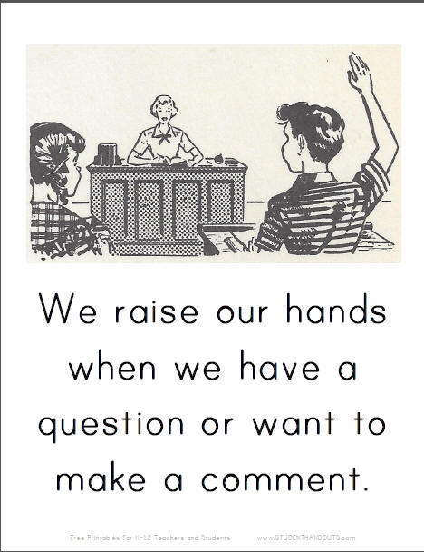 We raise our hands when we have a question or want to make a comment.