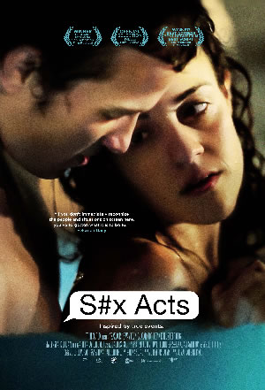 S#x Acts (2012) Film Review and Guide
