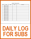 Daily School Site Log for Substitutes