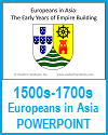 European Traders in Asia (1500s-1700s) PowerPoint