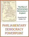 Growth of English Parliamentary Democracy PowerPoint