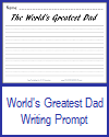 World's Greatest Dad Writing Prompt