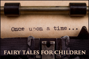 Fairy Tales for Children - With Free Worksheets and More
