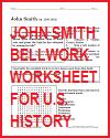 John Smith Bellwork Worksheet