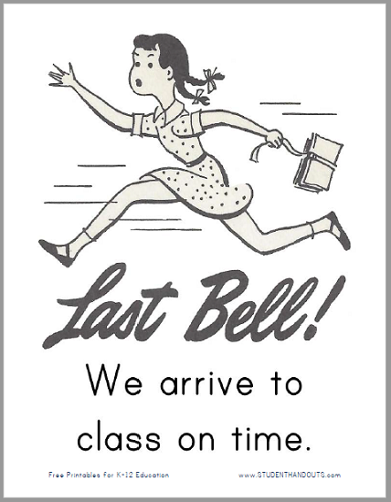 We arrive to class on time. Free Classroom Sign to Print