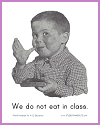 We do not eat in class.