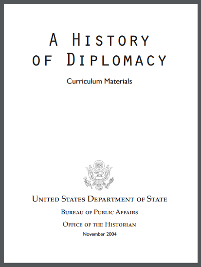 """A History of Diplomacy"" Learning Module Curriculum Materials"