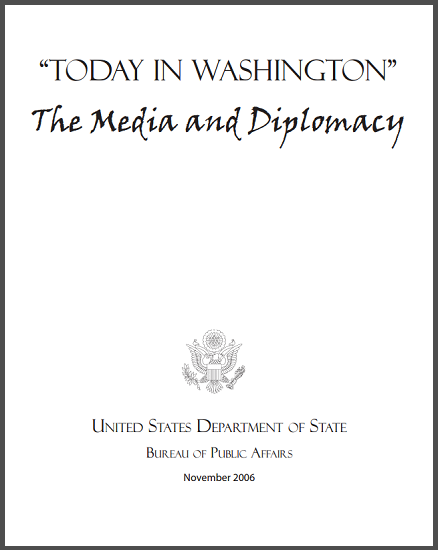today in washington  the media and diplomacy module packet