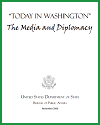 Today in Washington: Media and Diplomacy Learning Module Packet
