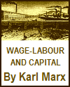 Works of Karl Marx 1847  Wage Labour and Capital