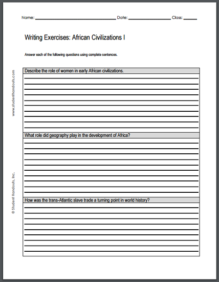African Civilizations Writing Exercises - Two worksheets, each with three essay questions. Free to print (PDF files).