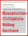 Mesoamerican Civilizations Writing Exercises