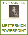 Metternich Era PowerPoint for High School World History