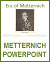 Metternich Era PowerPoint for High School World History