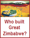 Who built Great Zimbabwe? Video Lesson