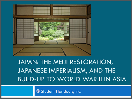 Japan: Meiji Restoration, Japanese Imperialism, and the Build-Up to World War II in Asia - Free PowerPoint Presentation with Guided Student Notes for High School World History