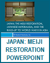 Japan: Meiji Restoration, Japanese Imperialism, and the Build-Up to World War II in Asia - PowerPoint Presentation