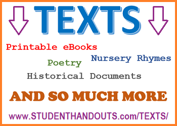Free Printable Texts and So Much More - Poetry, prose, historical documents, eBooks, literature worksheets...