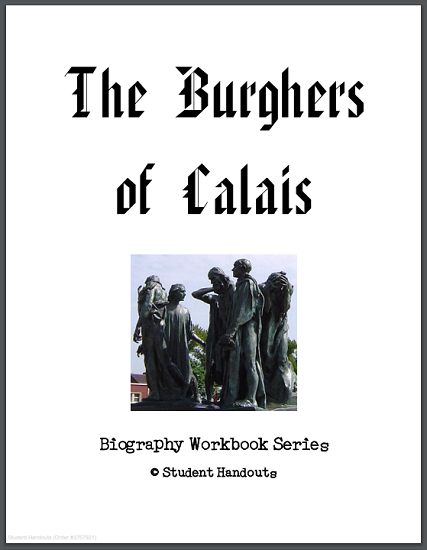 The Burghers of Calais - History Workbook - Free to print (PDF file) for grades seven through twelve.