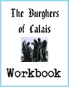 Burghers of Calais History Workbook