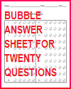 Bubble Answer Sheet for Twenty Questions