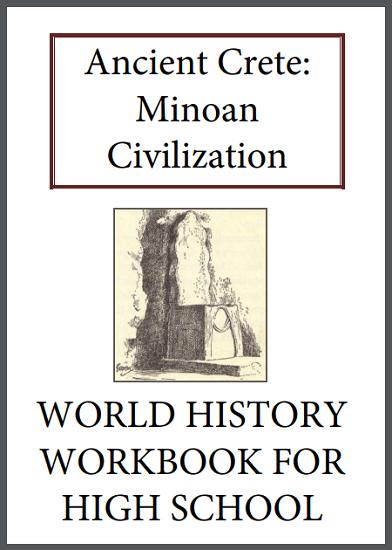 Ancient Crete: Minoan Civilization History Workbook - Free to print (PDF file) for high school World History students.