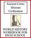 Ancient Crete: Minoan Civilization History Workbook