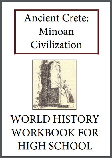 Ancient Crete: Minoan Civilization History Workbook - Free to print (PDF file) for high school World History students.