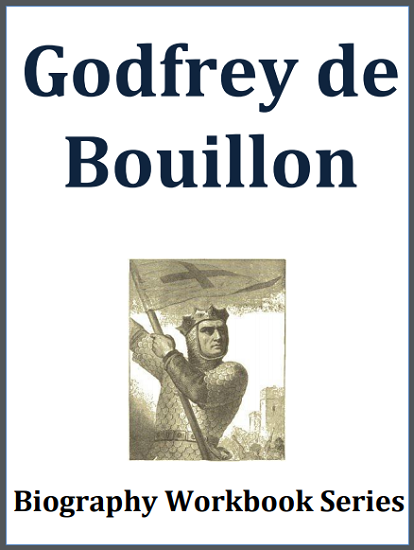 Godfrey de Bouillon Biography Workbook - Free to print (PDF file) for high school World History or European History students.