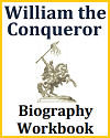 William the Conqueror Biography Workbook