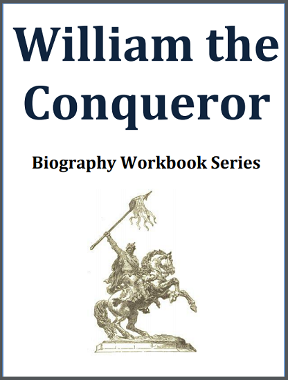 William the Conqueror Biography Workbook - Free to print (PDF file). 15 pages in length. For high school World History or European History students.