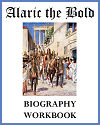 Alaric the Bold Biography Workbook
