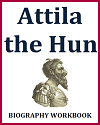 Attila the Hun Biography Workbook