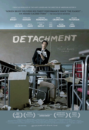 Detachment (2012) - Movie review and guide for teachers and parents.