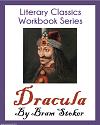 Dracula by Bram Stoker Literary Classics Workbook