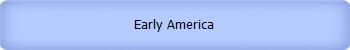 Early America