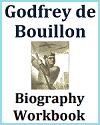 Godfrey de Bouillon Biography Workbook