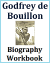Godfrey de Bouillon Biography Workbook