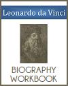 Leonardo da Vinci Biography Workbook