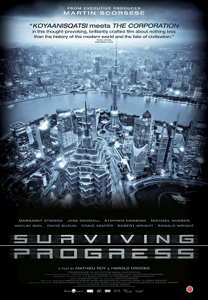 Surviving Progress (2011) - Movie guide for teachers and parents.