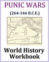 The Punic Wars (264-146 B.C.E.) History Workbook
