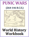The Punic Wars (264-146 B.C.E.) History Workbook