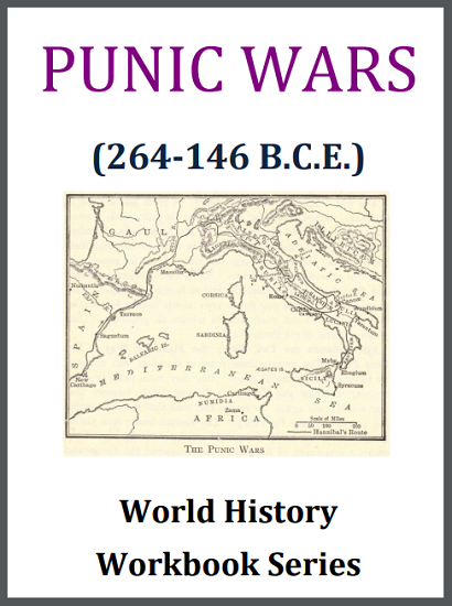 Punic Wars (264-146 B.C.E.) History Workbook - Free to print (PDF file). For high school World History or European History students. Fifteen pages.